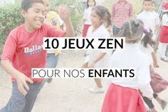 10 jeux zen pour nos enfants! - Les defis des filles zen