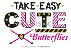 Text Style, Slogan, Print Design, Girl Fashion, Batman, Butterfly, Cute, Prints, Image