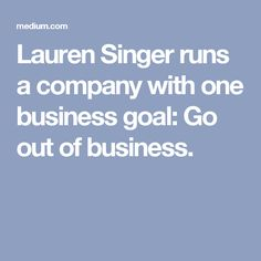 Lauren Singer runs a company with one business goal: Go out of business.