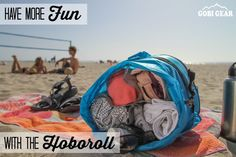 Have more fun with the HOBOROLL! Spend less time packing and looking for stuff at the bottom of you bag with our organizational compression sack. Pack more and stay organized this summer.