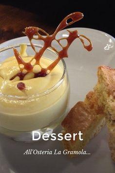 Dessert All'Osteria La Gramola...