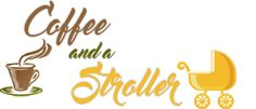 Coffee and a Stroller
