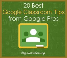 Learn more about Google Classroom with tips from the people who know it best.