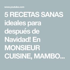 5 RECETAS SANAS ideales para después de Navidad! En MONSIEUR CUISINE, MAMBO  y THERMOMIX - YouTube About Me Blog, Risotto, Wordpress, Food, Youtube, Meals, Vegetables, Christmas Post, Food Processor