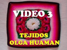 Muestras tejidos a crochet y/o ganchillo con diseños de flores especial para colchas, mantas y cojines, están hechas en lanas delgadas de diversos colores y tejidos con ganchillo número 2, también los puedes tejer de un solo color para colchitas de bebes o colchas grandes. Son varios videos tutoriales de tejidos paso a paso en español y los encuentras aquí en mi canal de YouTube: TEJIDOS OLGA HUAMAN. Todos los videos completos los puedes ver en estos enlaces: PRESENTACION…