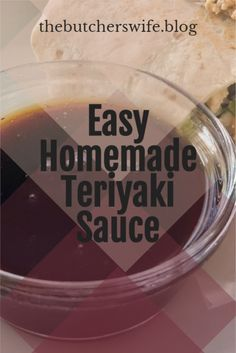 Easy Homemade Teriyaki Sauce - simple ingredients, fast to make and amazing flavor!