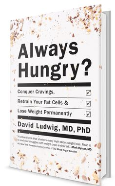 Rethinking Weight Loss and the Reasons We're 'Always Hungry' - NYTimes.com