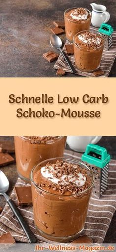 Schnelles Low Carb Schoko-Mousse-Dessert im Glas - Rezept für Nachtisch Fast, creamy low carb chocolate mousse - a simple recipe for a low-calorie, low-carb, low-carb dessert with no added sugar . Mousse Dessert, Paleo Dessert, Dessert Recipes, Low Carb Desserts, Easy Desserts, Low Carb Recipes, Low Carb Chocolate Mousse, Fast Low Carb, Desserts In A Glass