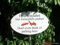 During my walk through Velden I came across this sign at the driveway of a hotel. I think the message drove the point home, didn't it? Carinthia, Parking Signs, Austria, Messages, Christmas Ornaments, Holiday Decor, Xmas Ornaments, Christmas Jewelry, Christmas Baubles