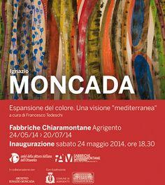 Ignazio Moncada, mostra alla FAM di Agrigento, Maggio-Luglio 2014