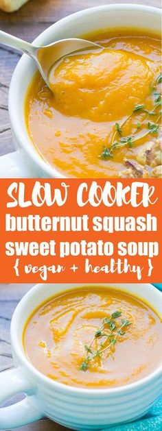 A healthy vegetarian and vegan soup made in the crock pot. This Slow Cooker Butternut Squash and Sweet Potato Soup is an easy make ahead dinner idea! #soups #vegan #vegetarian #SlowCooker #crockpot