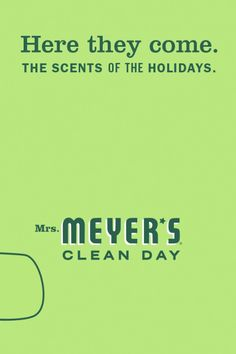It's hard to imagine the holidays with all those wonderful scents filling the air. We're so excited about our Iowa Pine, Orange Clove and Peppermint scents this year. They've just got the right notes to put you in the spirit of the season when you're hustling and bustling and let's face it: cleaning. Because we know all that joy sure can make a mess.
