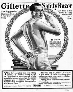 The graphic artist who did this was J C Leyendecker and he immortalised his partner, Charles Beach, in not only this ad, but also as the Arrow Collar man, as well as many other major ad campaigns, and covers for The Saturday Evening Post. #Gillette