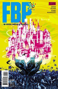FBP: Federal Bureau Of Physics n°4. Cover by Nathan Fox.