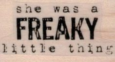 She was a Freaky 1 x 1 1/2 - #rubberstamp - $6.75 mounted