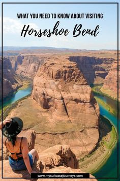 A road trip to Arizona cannot be complete without a visit to Horseshoe Bend. Here's everything you need to know before your visit!