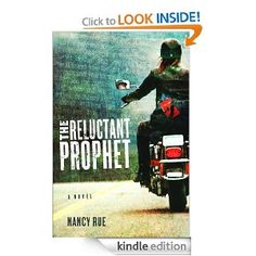 Amazon.com: The Reluctant Prophet: A Novel (The Reluctant Prophet Series) eBook: Nancy Rue: Kindle Store