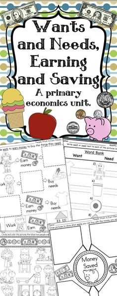 Want and Needs, Earning and Saving, money, community helpers and much more!