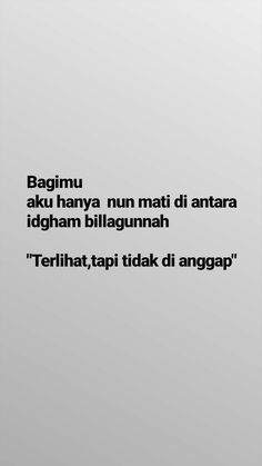 Quotes Rindu, Quotes Lucu, Cinta Quotes, Quotes Galau, Tumblr Quotes, People Quotes, Mood Quotes, Positive Quotes, Motivational Quotes