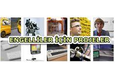 Engelliler için proje fikirleri en iyi icatlar 11 Proje