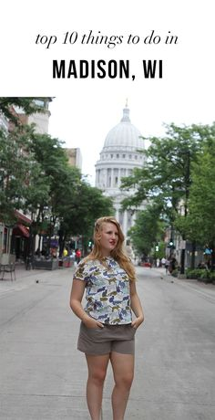 10 fun things to do in Madison, Wisconsin