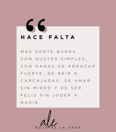 Pink Quotes, Mom Quotes, Quotes To Live By, Best Quotes, Inspirational Phrases, Motivational Phrases, Cute Spanish Quotes, Quotes En Espanol, Postive Quotes