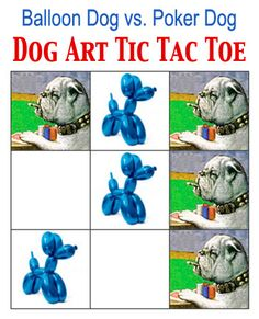 Online arts game of Tic-Tac-Toe featuring Jeff Koons' Balloon Dog vs. C.M. Coolidge's Poker Dog (with background information on the artists and the art works)