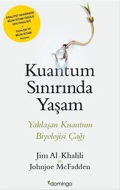 Kuantum Sınırında Yaşam - Jim Al-Khalili Bmth, Film Books, Best Places To Travel, Book Lists, Nonfiction, Personal Development, Books To Read, Psychology, Literature