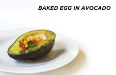 Baked Egg in Avocado from The Everygirl on Under the Oaks blog : A Healthier Breakfast