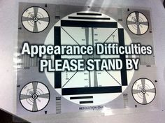 Please Stand By sign-sven vik