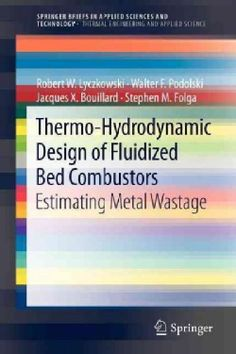 Circulating Fluidized Bed Boilers: Design, Operation and Maintenance (Hardcover) | Overstock.com Shopping - The Best Deals on General Science
