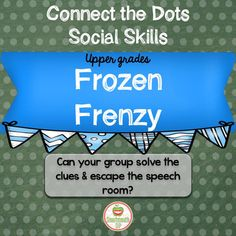 Connect the Dots: Frozen FrenzyIf you enjoyed my other Connect the Dots products, you will love this Winter themed product to target the goals needed for successful social skills, specifically working in a group.   Your upper grade students (or students working at this social cognitive level) will work together to complete seven puzzles to connect the dots and find the key to breakout of the speech room!