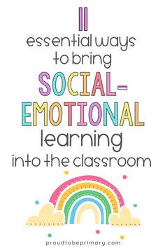 Learn about the importance of SEL and 11 essential ways that teachers can incorporate social-emotional learning activities and lessons into the elementary (kindergarten, first, second, third, fourth, fifth grade) classroom today. Find ideas on morning meeting, growth mindset, kindness, self-regulation, community building, and using children's books for teaching important social skills and emotional awareness lessons. #socialemotionallearning #charactereducation #growthmindset #morningmeeting