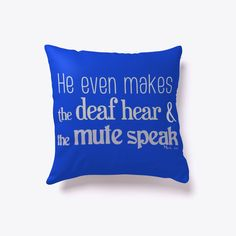 Discover Healing Mark T-Shirt from WORD on track, a custom product made just for you by Teespring. - He even makes the deaf hear and the mute speak. Christian Messages, Blue Throw Pillows, Twitch Hoodie, Christians, Order Prints, Drink Sleeves, Just For You, Healing, How To Make