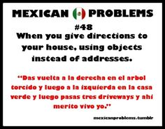 Mexican Problems this is too great!!! Always have done this! :)