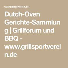 Dutch-Oven Gerichte-Sammlung | Grillforum und BBQ - www.grillsportverein.de