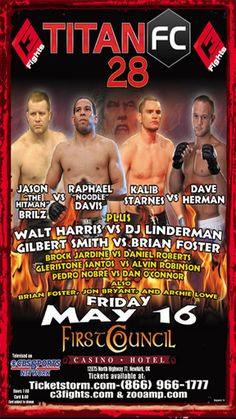 """Are you ready for hard-hitting MMA championship action? Join us May 16th as we  host Titan FC 28 in the Council Bluff Event Center. Fists and bodies will fly when  Jason """"The Hitman"""" Brilz takes on Raphael """"Noodle"""" Davis, Kalib Starnes faces off  against Dave Herman, and more—12 bouts in all! It's a night of championship MMA  you have to see to believe. Tickets start at just 25 dollars. Doors open at 7pm."""
