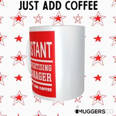 This, Instant Advertising Manager Coffee Mug makes for a cool funny gift that speaks of a person's passion for Advertising and coffee. Funny Coffee Mugs, Coffee Humor, Great Gifts For Women, Great Birthday Gifts, Thank You Gifts, Funny Gifts, White Ceramics, Group Boards, Best Gifts
