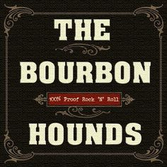 Check out The Bourbon Hounds on ReverbNation