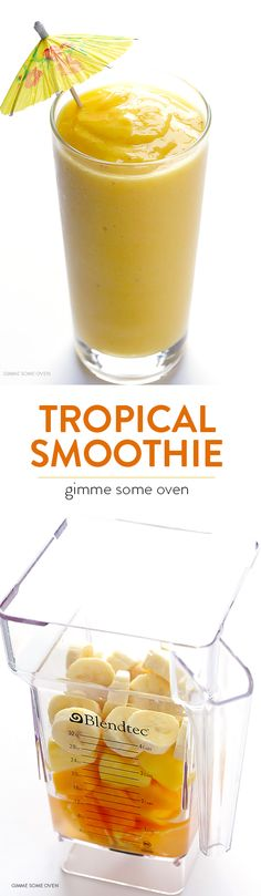 5-Ingredient Tropical Smoothie -- overflowing with my favorite fruits, and so easy and delicious | gimmesomeoven.com