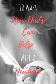 Ever wondered how yo Ever wondered how your partner can help with your newborn? This list will definitely give you some great ideas Parenting Styles, Parenting Advice, Newborn Fashion, Baby Hacks, Mom Hacks, Baby Tips, First Time Parents, Pregnant Mom, Christian Parenting
