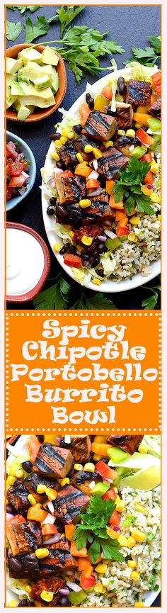 Spicy Chipotle Portobello Burrito Bowl