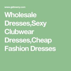 Shop Dresses at Cheap Dresses, Sexy Dresses, Casual Dresses, Fashion Dresses, Clubwear Dresses, Plus Size Dresses, Cheap Fashion, Bedrooms, Women