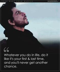 51 Profound Shah Rukh Khan Quotes That Prove Being A Philosopher Comes Naturally To Him Movie Quotes, True Quotes, Best Quotes, Motivational Quotes, Inspirational Quotes, People Quotes, Qoutes, Shah Rukh Khan Quotes, Dear Zindagi Quotes