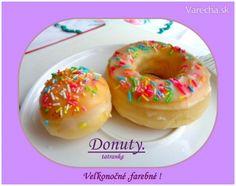 Farebné veľkonočné donuty (fotorecept) Russian Recipes, Doughnut, Tiramisu, Food And Drink, Desserts, Polish, Basket, Tailgate Desserts, Deserts