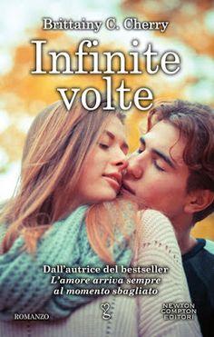 Leggere Romanticamente e Fantasy: Anteprima INFINITE VOLTE di Brittainy C. Cherry