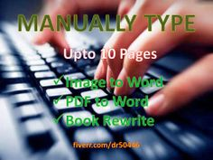 dr50446: type anything upto 10 pages in Word for $5, on fiverr.com