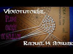 PLUMA ENCAJE DE BOLILLOS (nivel intermedio) - YouTube