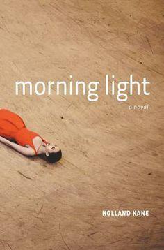 guiltless reading: Morning Light by Holland Kane