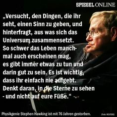 Weise Wise Quotes, Famous Quotes, Inspirational Quotes, Beautiful People Quotes, Wise Men Say, German Quotes, Stephen Hawking, Live Laugh Love, Great Words